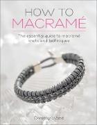 Cover-Bild zu Wood, Dorothy: How to Macramé (eBook)