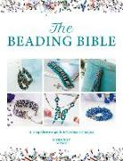 Cover-Bild zu Wood, Dorothy: The Beading Bible: The Essential Guide to Beads and Beading Techniques
