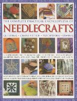 Cover-Bild zu Ganderton Lucinda & Wood Dorothy: Complete Practical Encyclopedia of Needlecrafts