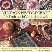 Cover-Bild zu Wood, Dorothy: Vintage Needlecraft