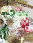 Cover-Bild zu Wood, Dorothy: Simply Sparkling Christmas Beading