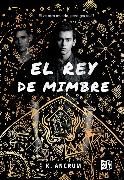 Cover-Bild zu Ancrum, K.: El rey de mimbre (eBook)