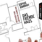 Cover-Bild zu Hannah, Sophie: Das fremde Haus (Audio Download)