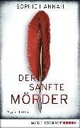 Cover-Bild zu Hannah, Sophie: Der sanfte Mörder (eBook)