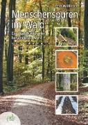 Cover-Bild zu Wohlleben, Peter: Menschenspuren im Wald (eBook)