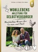 Cover-Bild zu Wohlleben, Miriam: Wohllebens Anleitung für Selbstversorger (eBook)