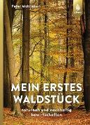 Cover-Bild zu Wohlleben, Peter: Mein erstes Waldstück (eBook)