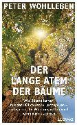 Cover-Bild zu Wohlleben, Peter: Der lange Atem der Bäume (eBook)
