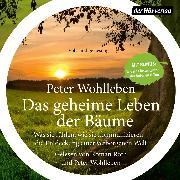 Cover-Bild zu Wohlleben, Peter: Das geheime Leben der Bäume (Audio Download)