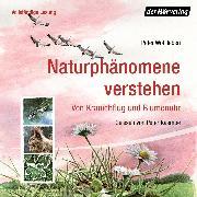 Cover-Bild zu Wohlleben, Peter: Naturphänomene verstehen (Audio Download)