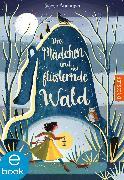 Cover-Bild zu Anderson, Sophie: Das Mädchen und der flüsternde Wald (eBook)