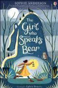 Cover-Bild zu Anderson, Sophie: The Girl Who Speaks Bear