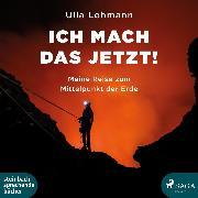 Cover-Bild zu Lohmann, Ulla: Ich mach das jetzt! (Ungekürzt) (Audio Download)