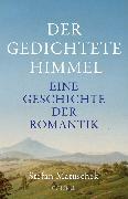 Cover-Bild zu Matuschek, Stefan: Der gedichtete Himmel (eBook)
