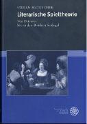 Cover-Bild zu Matuschek, Stefan: Literarische Spieltheorie