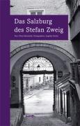 Cover-Bild zu Matuschek, Oliver: Das Salzburg des Stefan Zweig
