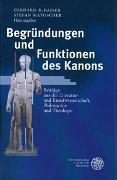Cover-Bild zu Kaiser, Gerhard R (Hrsg.): Begründungen und Funktionen des Kanons