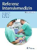 Cover-Bild zu Referenz Intensivmedizin (eBook) von Marx, Gernot (Hrsg.)