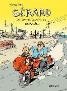 Cover-Bild zu Sapin, Mathieu: Gérard. Fünf Jahre am Rockzipfel von Depardieu