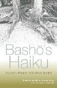 Cover-Bild zu Basho, Matsuo: Basho's Haiku: Selected Poems of Matsuo Basho