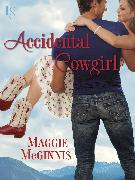 Cover-Bild zu Accidental Cowgirl (eBook) von Mcginnis, Maggie