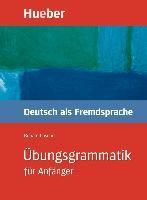 Cover-Bild zu Luscher, Renate: Übungsgrammatik für Anfänger (eBook)
