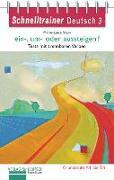 Cover-Bild zu Luscher, Renate: Schnelltrainer Deutsch: ein-, um- oder aussteigen?