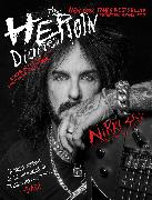 Cover-Bild zu The Heroin Diaries: Ten Year Anniversary Edition von Nikki Sixx