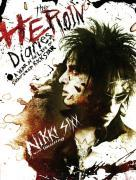 Cover-Bild zu The Heroin Diaries: Ten Year Anniversary Edition (eBook) von Sixx, Nikki