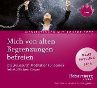 Cover-Bild zu Betz, Robert Theodor: Mich von alten Begrenzungen befreien