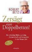 Cover-Bild zu Betz, Robert: Zersägt eure Doppelbetten!