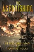 Cover-Bild zu The Astonishing von Orullian, Peter