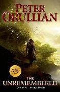 Cover-Bild zu The Unremembered: Author's Definitive Edition von Orullian, Peter