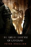 Cover-Bild zu The Great Defense of Layosah (eBook) von Orullian, Peter