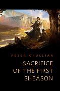 Cover-Bild zu Sacrifice of the First Sheason (eBook) von Orullian, Peter