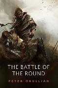 Cover-Bild zu The Battle of the Round (eBook) von Orullian, Peter
