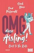 Cover-Bild zu OMG, diese Aisling! - Back to the Roots (eBook) von McLysaght, Emer
