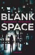 Cover-Bild zu Blank Space von Mischke, Susanne