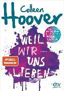 Cover-Bild zu Weil wir uns lieben (eBook) von Hoover, Colleen