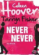 Cover-Bild zu Never Never (eBook) von Hoover, Colleen