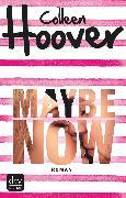 Cover-Bild zu Maybe Now (eBook) von Hoover, Colleen