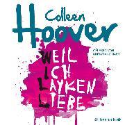 Cover-Bild zu Weil ich Layken liebe (Audio Download) von Hoover, Colleen