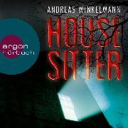 Cover-Bild zu Winkelmann, Andreas: Housesitter (Ungekürzte Lesung) (Audio Download)