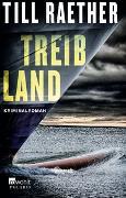 Cover-Bild zu Raether, Till: Treibland