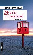 Cover-Bild zu Bacher, Christina: Mords-Töwerland (eBook)