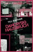 Cover-Bild zu Raether, Till: Danowski: Hausbruch (eBook)