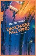 Cover-Bild zu Raether, Till: Danowski: Fallwind (eBook)