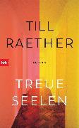 Cover-Bild zu Raether, Till: Treue Seelen (eBook)