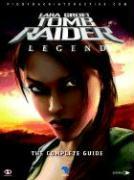 Cover-Bild zu Lara Croft Tomb Raider Legend: The Complete Guide von Piggyback Interactive Ltd (Hrsg.)