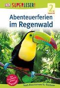 Cover-Bild zu Superleser! Abenteuerferien im Regenwald
